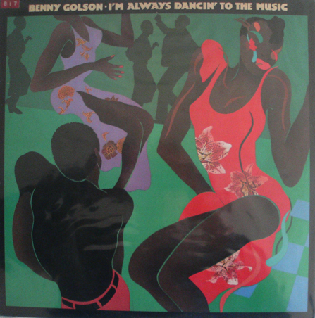 BENNY GOLSON - I'm Always Dancin' to the Music cover