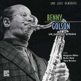 BENNY GOLSON - Up, Jumped, Spring cover