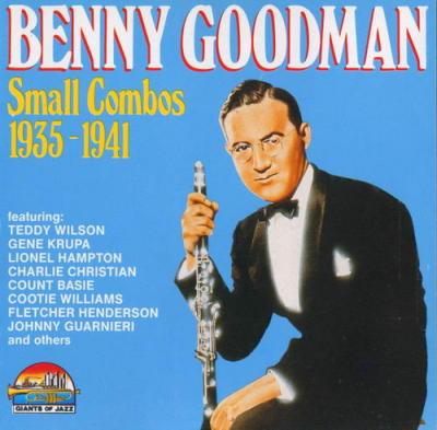 BENNY GOODMAN - Benny Goodman Small Combos 1935-1941 cover
