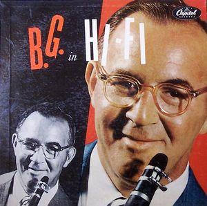 BENNY GOODMAN - B.G. in Hi-Fi cover