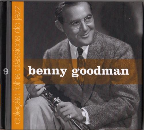 BENNY GOODMAN - Coleção Folha clássicos do jazz, Volume 9 cover