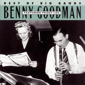BENNY GOODMAN - Featuring Peggy Lee cover