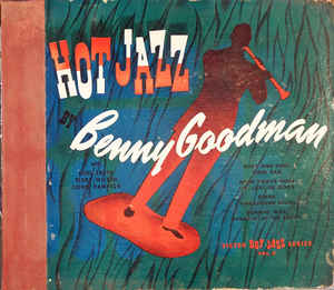 BENNY GOODMAN - Hot Jazz cover