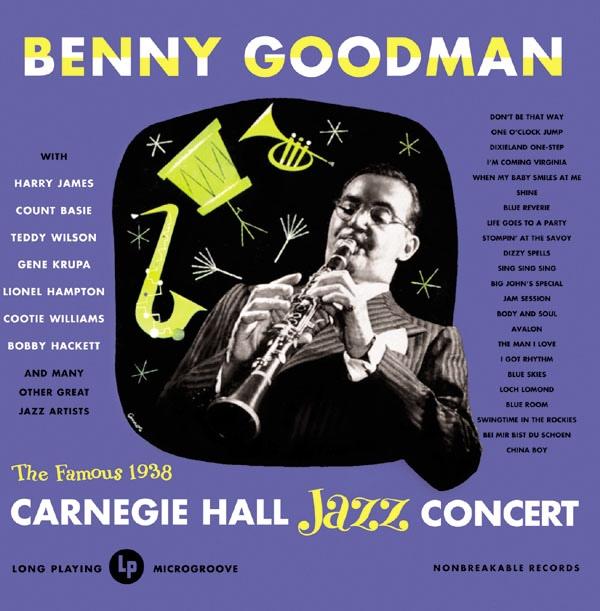 BENNY GOODMAN - The Famous 1938 Carnegie Hall Jazz Concert- Volume 1 (aka Carnegie Hall Jazz Concert 1) cover