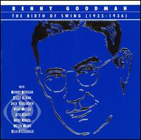 BENNY GOODMAN - The Birth of Swing (1935-1936) (disc 1) cover
