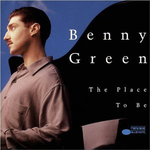 BENNY GREEN (PIANO) - The Place To Be cover