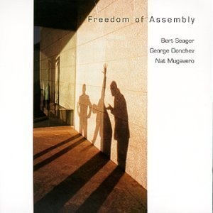 BERT SEAGER - Freedom of Assembly cover