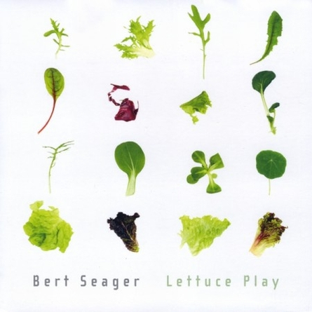 BERT SEAGER - Lettuce Play cover