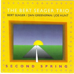 BERT SEAGER - Second Spring cover