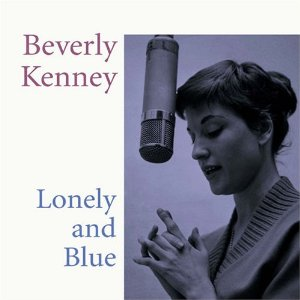 BEVERLY KENNEY - Lonely and Blue cover