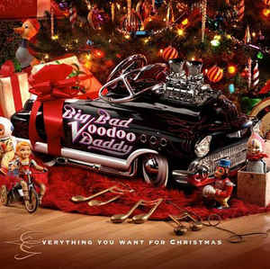 BIG BAD VOODOO DADDY - Everything You Want For Christmas cover