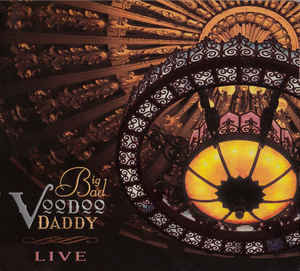 BIG BAD VOODOO DADDY - Live cover
