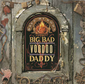 BIG BAD VOODOO DADDY - Save My Soul cover