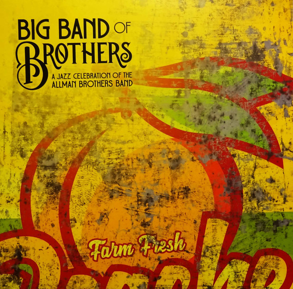 BIG BAND OF BROTHERS - A Jazz Celebration Of The Allman Brothers Band cover