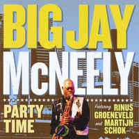BIG JAY MCNEELY - Big Jay McNeely Featuring Rinus Groenveld And Martijn Schok : Party Time cover