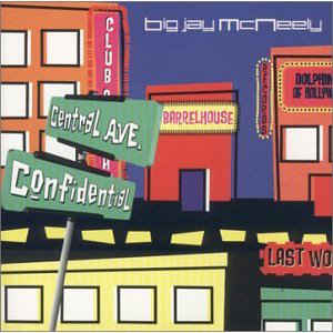 BIG JAY MCNEELY - Central Avenue Confidential cover