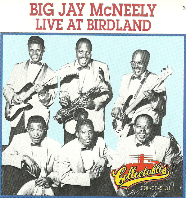 BIG JAY MCNEELY - Live At Birdland 1957 cover