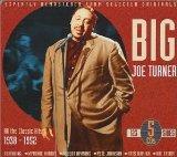 BIG JOE TURNER - All the Classic Hits 1938-1952 cover