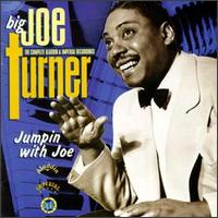 BIG JOE TURNER - Jumpin' With Joe: The Complete Aladdin & Imperial Recordings cover