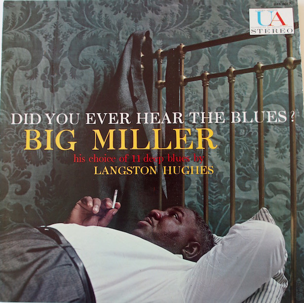 BIG MILLER - Did You Ever Hear The Blues? cover