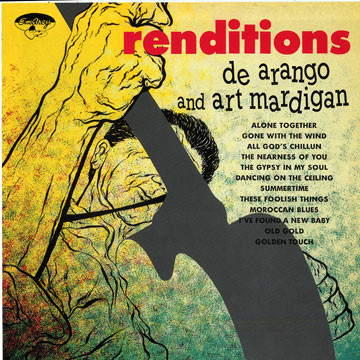 BILL DEARANGO - De Arango And Art Mardigan ‎: Renditions cover