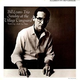 BILL EVANS (PIANO) - Sunday at the Village Vanguard (aka Live At The Village Vanguard) cover