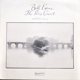 BILL EVANS (PIANO) - The Paris Concert, Edition One cover