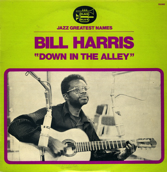 BILL HARRIS (GUITAR) - Down In The Alley cover