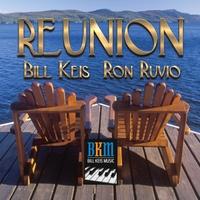 BILL KEIS - Bill Keis & Ron Ruvio : Reunion cover