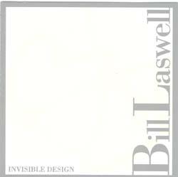 BILL LASWELL - Invisible Design cover