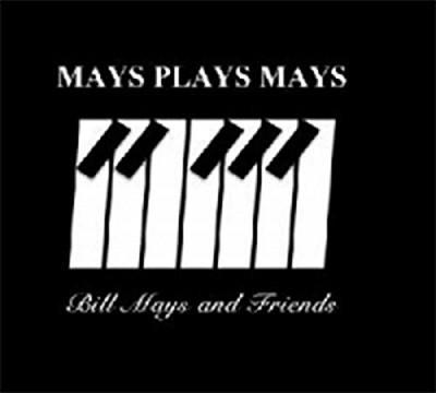 BILL MAYS - Mays Plays Mays cover