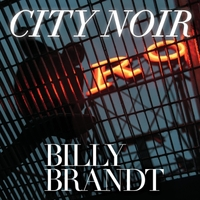 BILLY BRANDT - City Noir cover