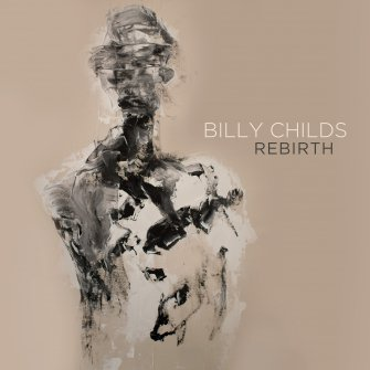 BILLY CHILDS - Rebirth cover