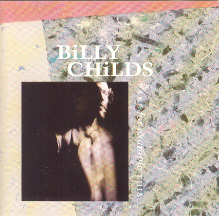 BILLY CHILDS - Take For Example This cover