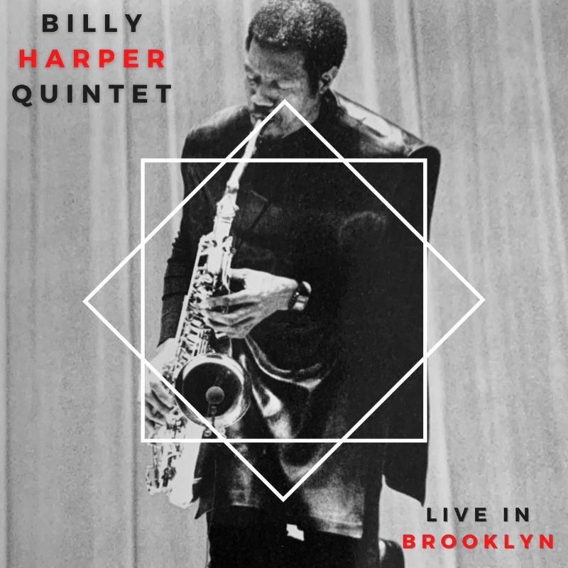 BILLY HARPER - Billy Harper Quintet Live In Brooklyn cover