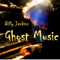 BILLY JENKINS - Ghost Music cover
