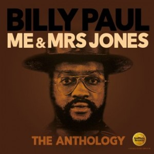 BILLY PAUL - Me & Mrs Jones : The Anthology cover
