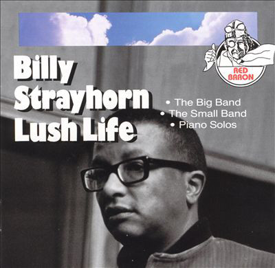 BILLY STRAYHORN - Lush Life cover