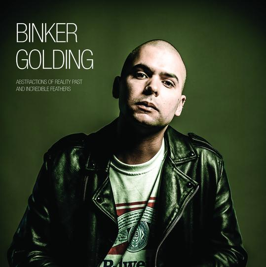 BINKER GOLDING - Abstractions of Reality Past and Incredible Feathers cover
