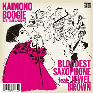BLOODEST SAXOPHONE - Bloodest Saxophone Feat Jewell Brown : Kaimono Boogie cover