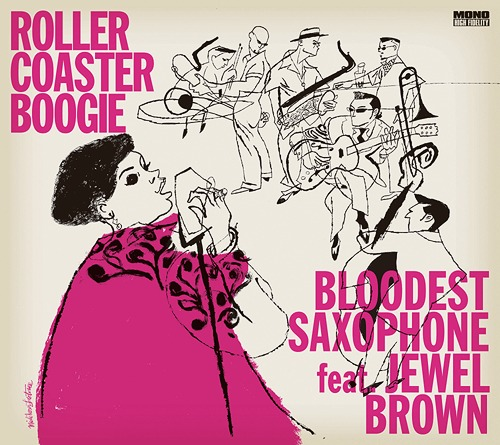 BLOODEST SAXOPHONE - Bloodest Saxophone feat.Jewel Brown : Roller Coaster Boogie cover