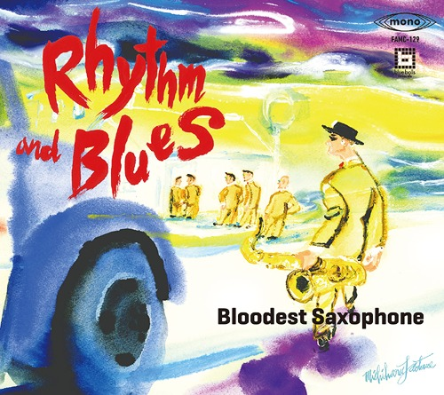 BLOODEST SAXOPHONE - Rhythm and Blues cover