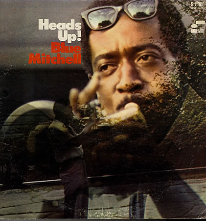 BLUE MITCHELL - Heads Up! cover