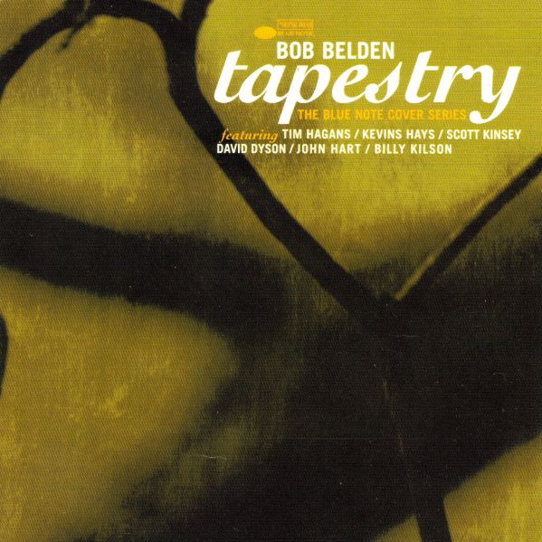BOB BELDEN - Tapestry - The Blue Note Cover Series cover