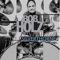BOB HOLZ - Silverthorne cover