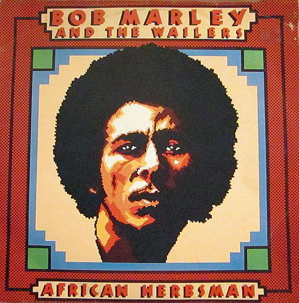BOB MARLEY - Bob Marley & The Wailers : African Herbsman cover