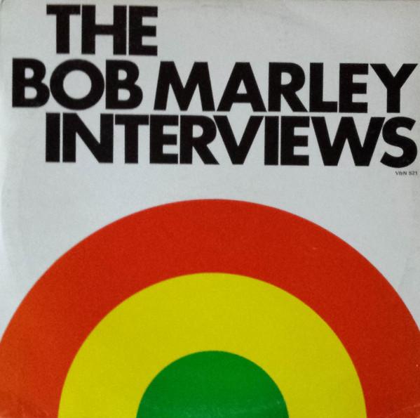 BOB MARLEY - The Bob Marley Interviews cover