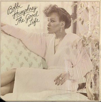 BOBBI HUMPHREY - The Good Life cover