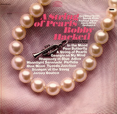 BOBBY HACKETT - A String Of Pearls And Other Great Songs Made Great By The Glenn Miller Orchestra In A Setting Of Wall-To-Wall Strings And Brass cover