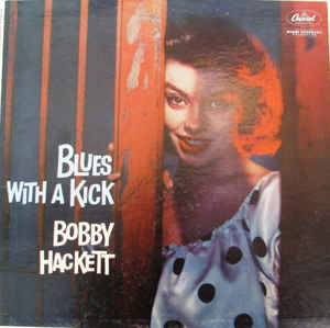 BOBBY HACKETT - Blues With A Kick cover